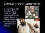 among those arrested