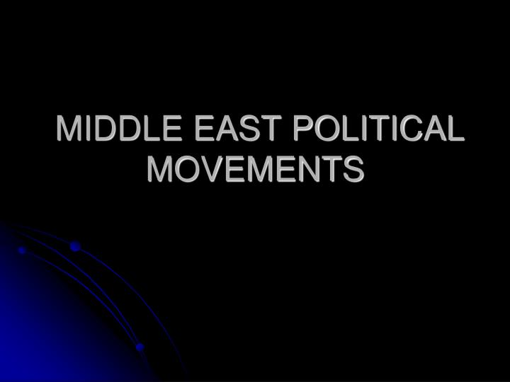 middle east political movements n.