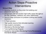 action steps proactive interventions