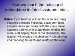 how we teach the rules and procedures in the classroom cont