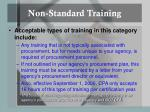 non standard training
