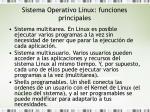 sistema operativo linux funciones principales