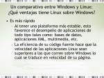 un comparativo entre windows y linux qu ventajas tiene linux sobre windows1