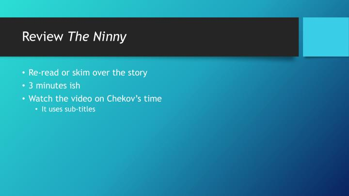 Review the ninny