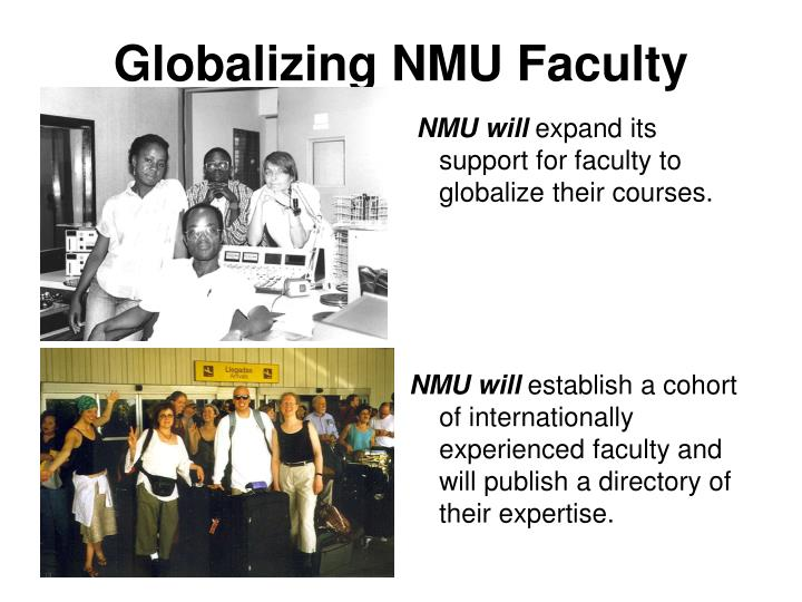 Globalizing nmu faculty