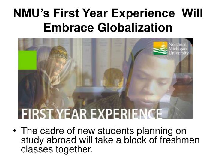 NMU's First Year Experience  Will Embrace Globalization