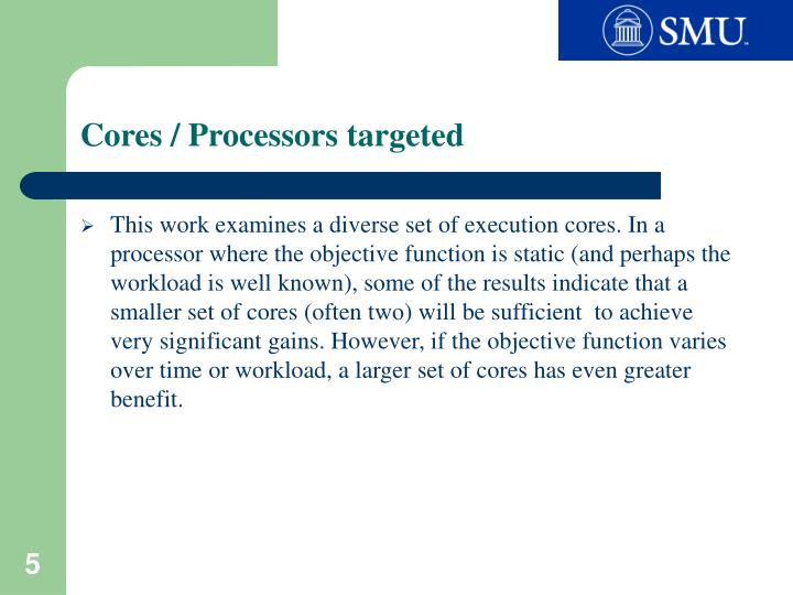 Cores / Processors targeted