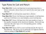 type rules for call and return