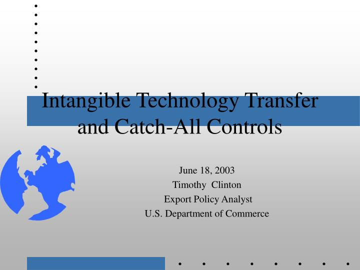intangible technology transfer and catch all controls n.