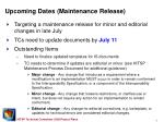 upcoming dates maintenance release