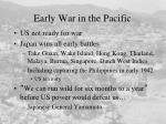 early war in the pacific