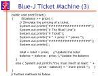 blue j ticket machine 3