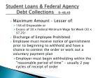student loans federal agency debt collections 9 48 491