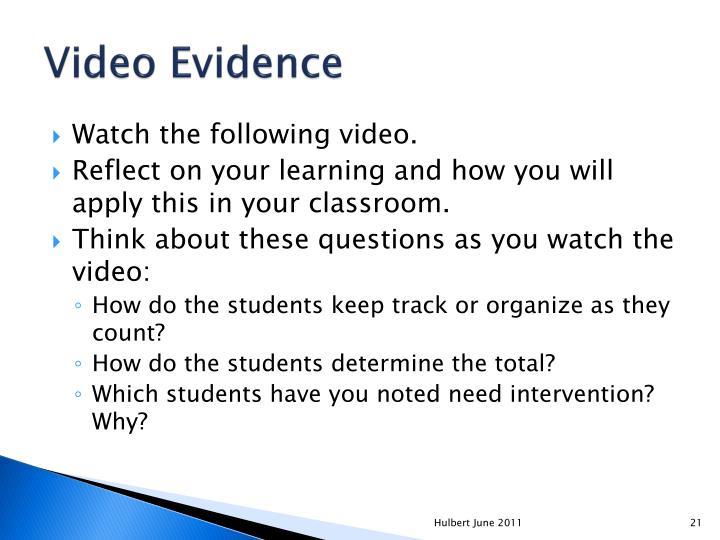 Video Evidence
