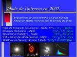 idade do universo em 2002