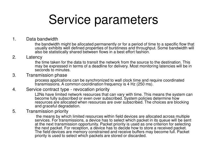 Service parameters