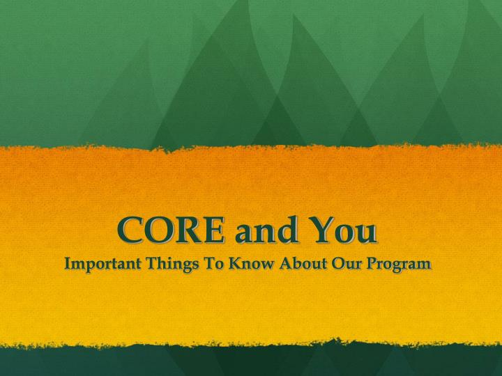 core and you n.