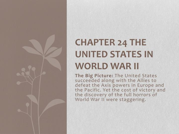 chapter 24 the united states in world war ii n.