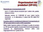 organizzazioni dei produttori op oc1