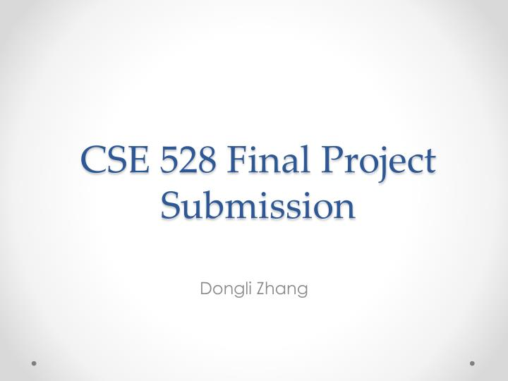 cse 528 final project submission n.