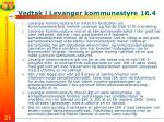 vedtak i levanger kommunestyre 16 4
