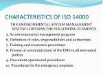 characteristics of iso 140002