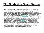 the confusing caste system
