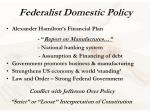 federalist domestic policy