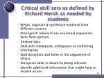 critical skill sets as defined by richard hersh as needed by students