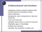 evidence based care involves