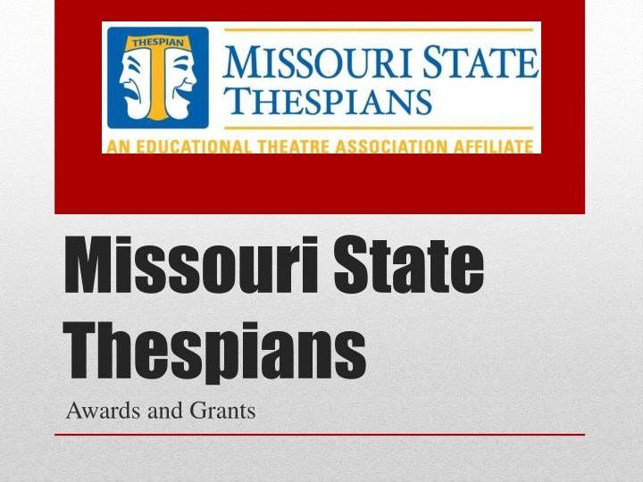 missouri state thespians n.
