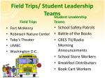 field trips student leadership teams