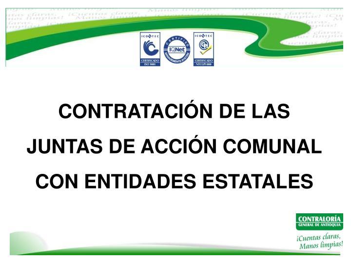 CONTRATACIÓN DE LAS JUNTAS DE ACCIÓN COMUNAL CON ENTIDADES ESTATALES