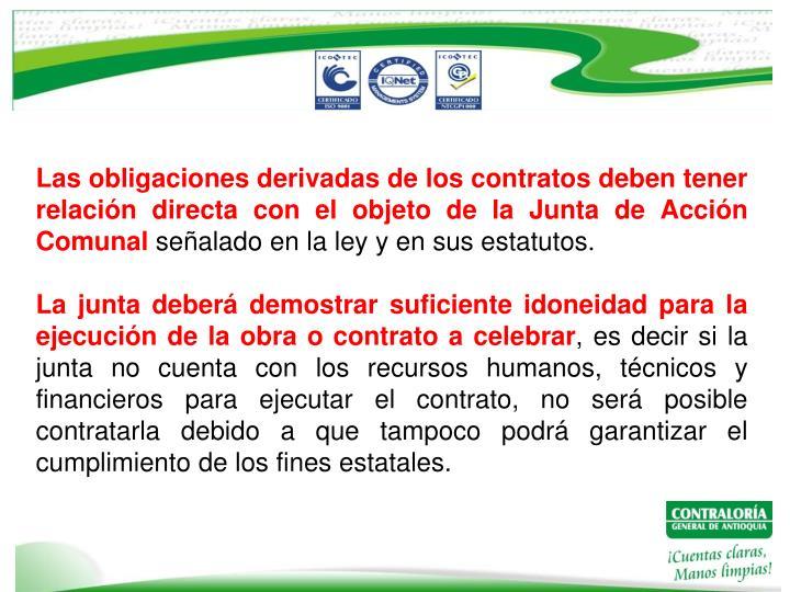 Las obligaciones derivadas de los contratos deben tener relación directa con el objeto de la Junta de Acción Comunal