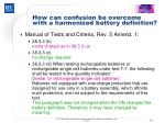 how can confusion be overcome with a harmonized battery definition5