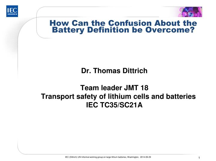 how can the confusion about the battery definition be overcome n.