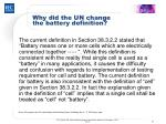 why did the un change the battery definition