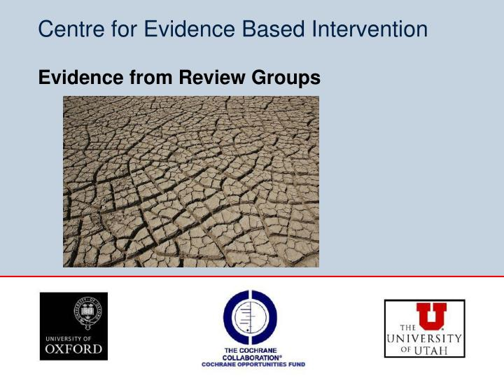 centre for evidence based intervention n.
