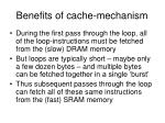 benefits of cache mechanism