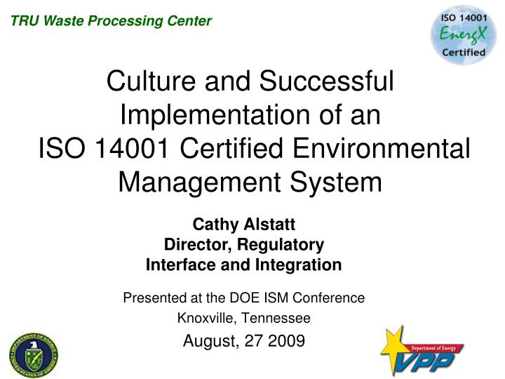 culture and successful implementation of an iso 14001 certified environmental management system n.