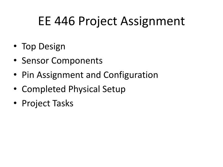 ee 446 project assignment n.