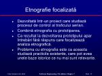 etnografie focalizat