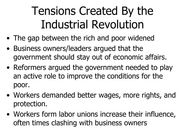 what role did the government play in the industrial revolution These changes mutually fueled the second industrial revolution would corporations or the federal government as new technologies played an ever-increasing role.