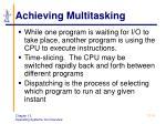 achieving multitasking