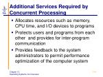 additional services required by concurrent processing