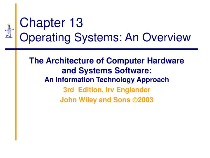 chapter 13 operating systems an overview n.