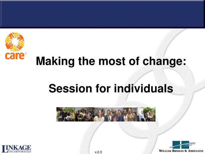 making the most of change session for individuals n.
