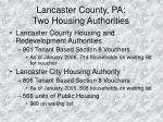 lancaster county pa two housing authorities