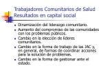 trabajadores comunitarios de salud resultados en capital social