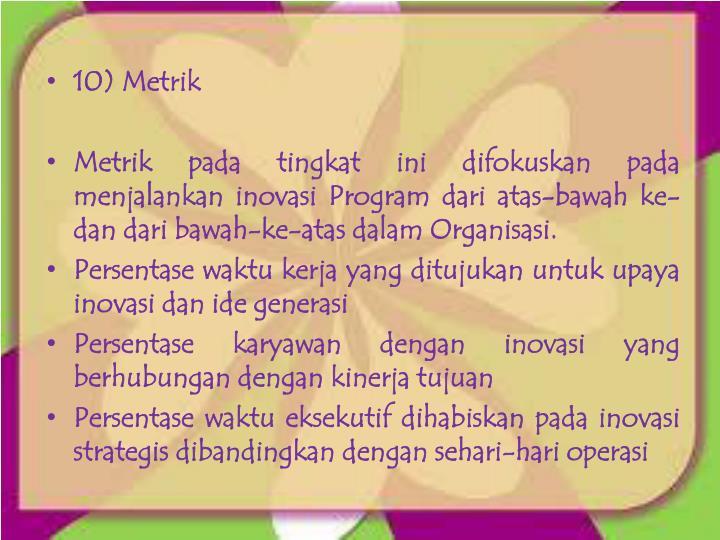 10) Metrik